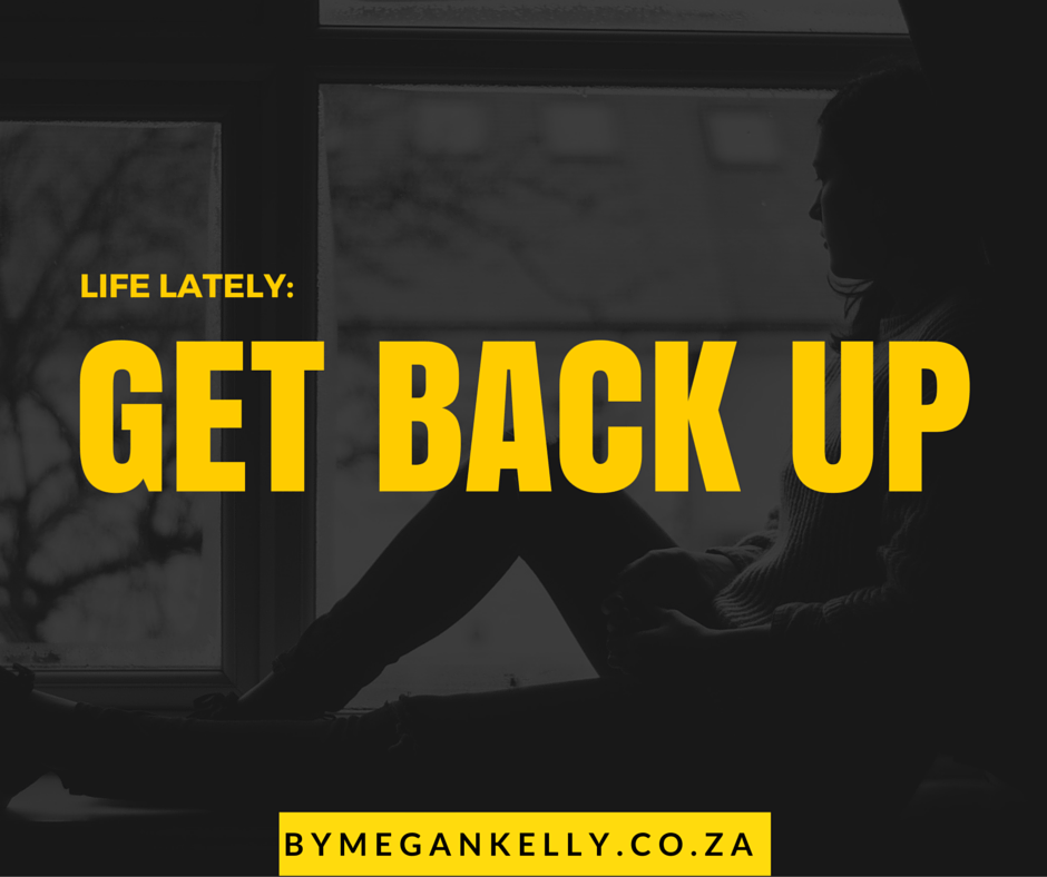 get back up - By Megan Kelly