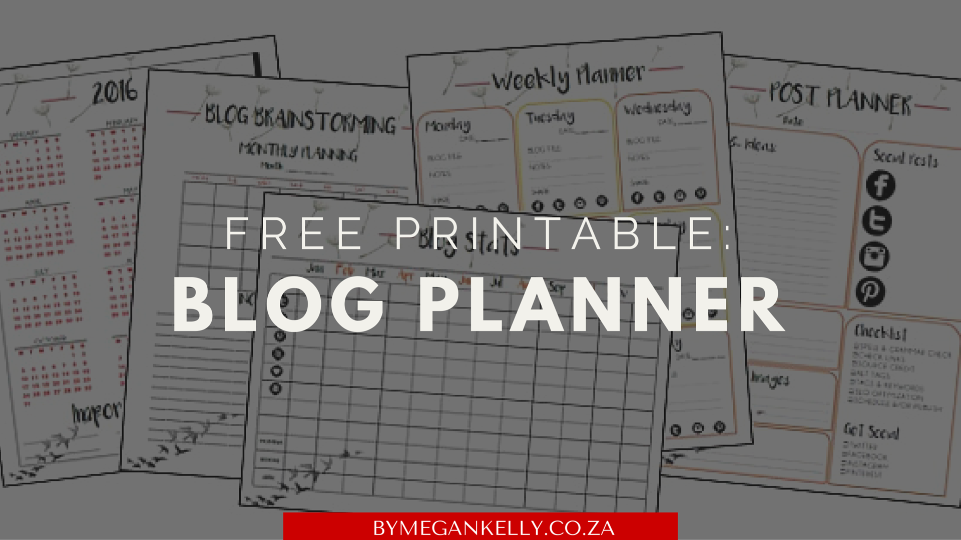 Free blog planner: By Megan Kelly