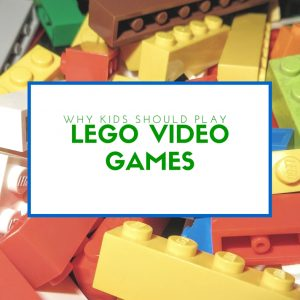 Why kids should be playing LEGO video games