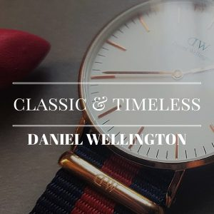 Keep it classy and be on time with Daniel Wellington [PLUS PROMO CODE]