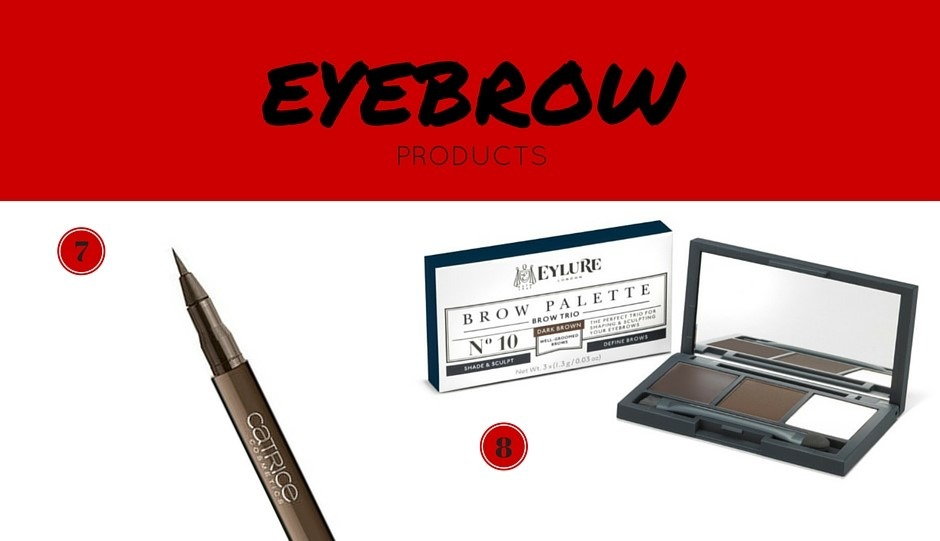 eyebrow products - By Megan Kelly