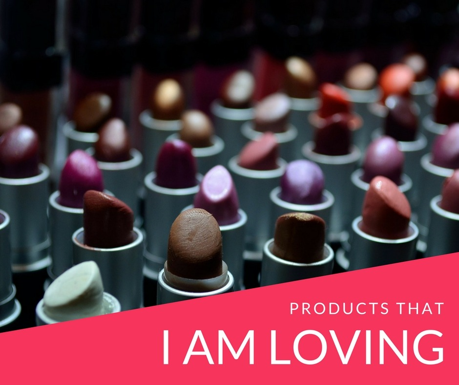 products that I am loving - By Megan Kelly