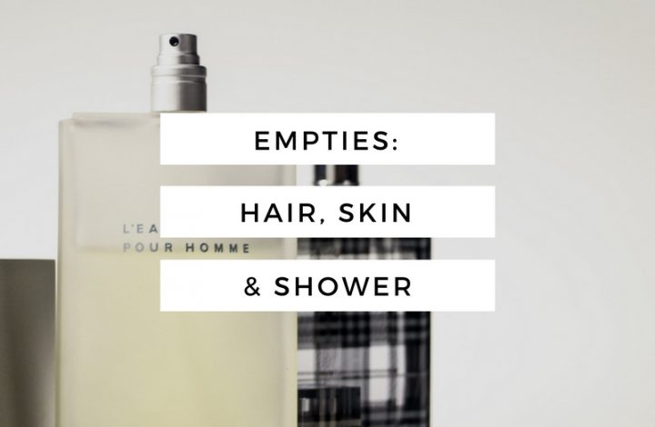 Empties: Hair, Skin and Shower