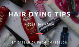 [#365BeautyTips] Tips to dying your hair at home (Day 253-259)
