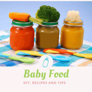 Baby Food – DIY, Recipes and Tips