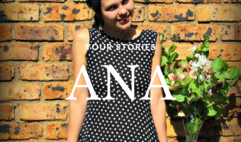 Your Stories: Ana defines her own perfection!