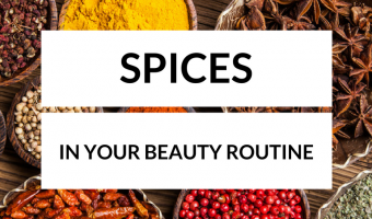 [#365BeautyTips] Spices in your beauty routine