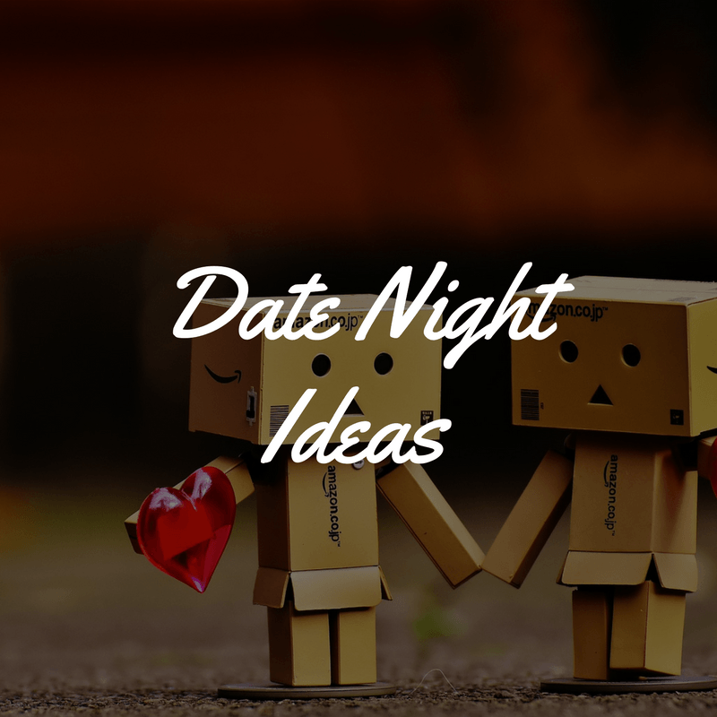 Date Night Ideas - By Megan Kelly