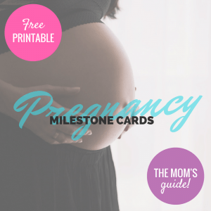 [FREE PRINTABLE] Pregnancy Milestone Cards