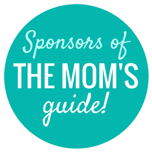 sponsors of The Mom's Guide - By Megan Kelly