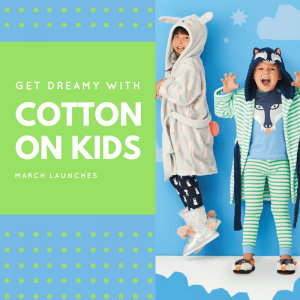 Get Dreamy with Cotton On Kids!