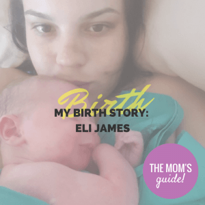 My Birth Story: Eli James