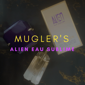 Mugler launches limited edition ALIEN Eau Sublime