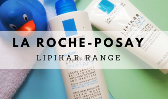 La Roche-Posay's Lipikar Range for the Whole Family