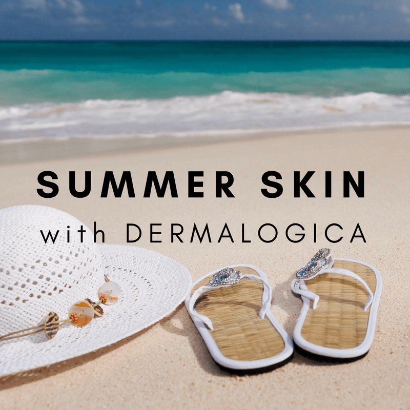 Summer Skin with Dermalogica - By Megan Kelly