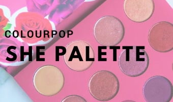 ColourPop SHE Palette Review