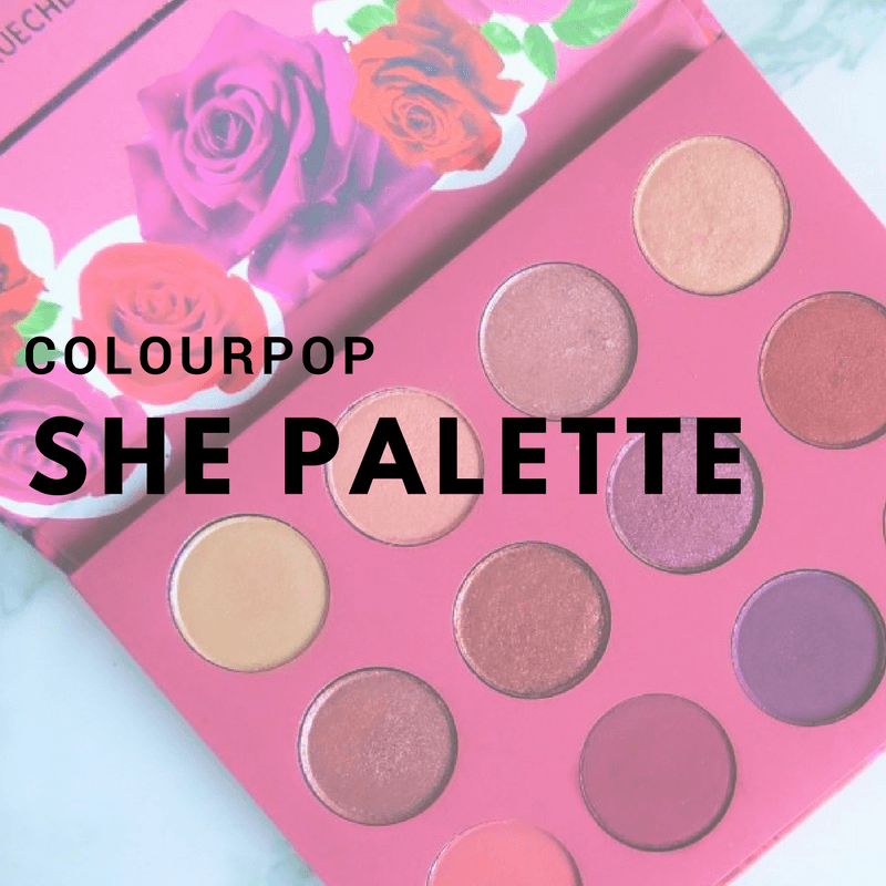 ColourPop SHE Palette - By Megan Kelly