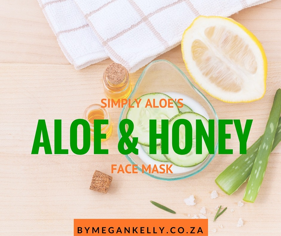 Simply Aloe Aloe and Honey Mask - By Megan Kelly