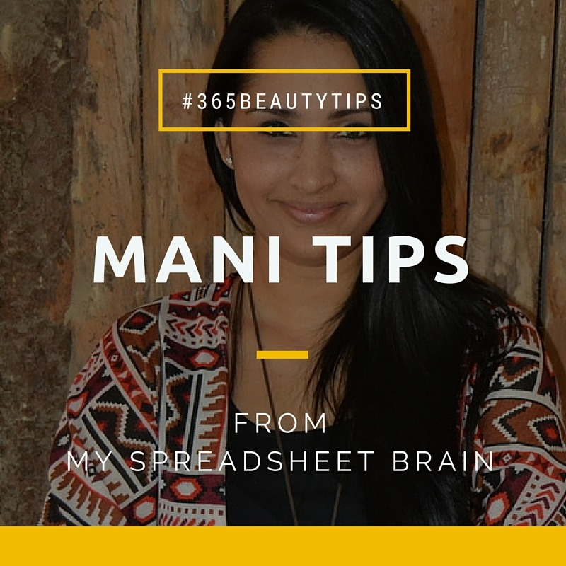 Mani Tips fro Beginners - By Megan Kelly
