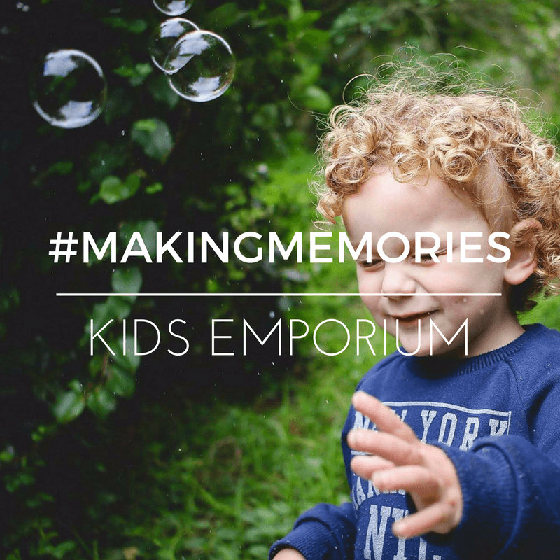 #makingmemories Kids Emporium - By Megan Kelly