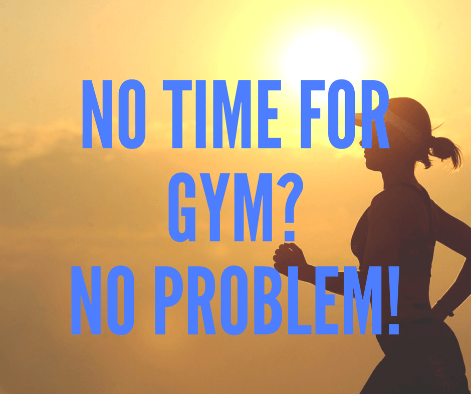 no time for gym - By Megan Kelly